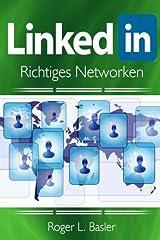 Linkedin richtiges netzwerken (German Edition) Paperback
