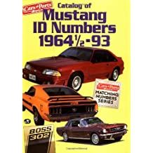 Catalog of Mustang I. D. Numbers, 1964 1/2-1993 (Cars & Parts Magazine Matching Numbers Series) by Cars and Parts Magazine (1994-02-26)