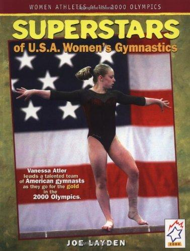 Read Online Superstars of USA Womens Gymnastics (Women Athletes of the 2000 Olympics) pdf epub