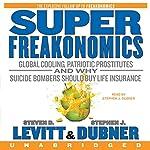 SuperFreakonomics | Steven D. Levitt,Stephen J. Dubner