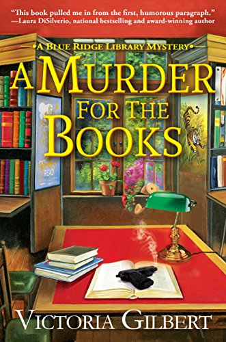 A Murder for the Books: A Blue Ridge Library Mystery by [Victoria Gilbert]