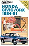 img - for Chilton's Repair Manual: Honda Civic/Crx 1984-91 : All U.S. and Canadian Models of Honda Civic and Crx book / textbook / text book