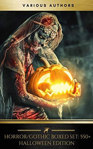 HALLOWEEN Boxed Set:550+ Horror Classics, Supernatural Mysteries & Macabre Stories