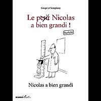 Nicolas a bien grandi - Le Petit Nicolas a bien grandi ! Pastiche (Mango Brothers) (French Edition)