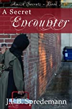 A Secret Encounter (Amish Secrets - Book 2)