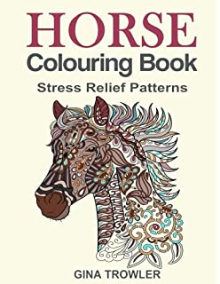 Horse Colouring Book Stress Relief Patterns For Adult Relaxation