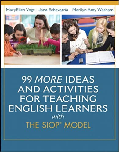 99 More Ideas And Activities For Teaching English Learners With The