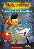 The Case of the Loose-Toothed Shark, Nancy E. Krulik, 0606239251