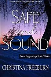 Safe and Sound: 3 (New Beginnings)