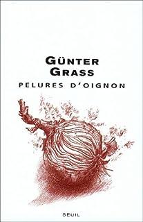 Pelures d'oignon, Grass, Günter