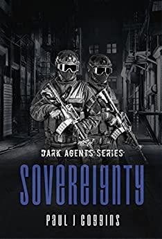 Sovereignty (Dark Agents Series Book 2) by [Coggins, Paul J.]
