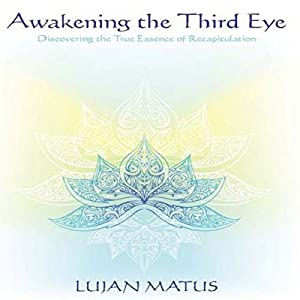 Awakening the Third Eye Hörbuch
