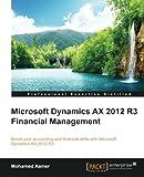 Microsoft Dynamics AX 2012 R3 Financial Management