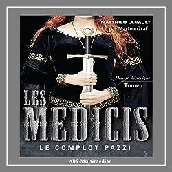 Les Médicis : Le complot Pazzi
