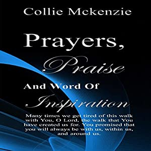 Prayers, Praise, and Words of Inspiration Audiobook