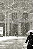 A Cold Day in the Windy City, Marilyn Gross, 1424175569