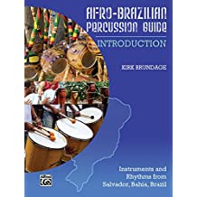 Afro-Cuban Percussion Guide, Bk 1: Introduction