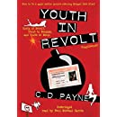 Youth in Revolt (Trilogy Compilation): Youth in Revolt, Youth in Bondage, and Youth in Exile