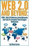 Social Media Marketing : 1200+ Web 2.0 Websites,Social Networks and Tools  ( Social Media Marketing Guide): The Complete Guide to Social Media Mastery ... full of Social Media Marketing Tips)
