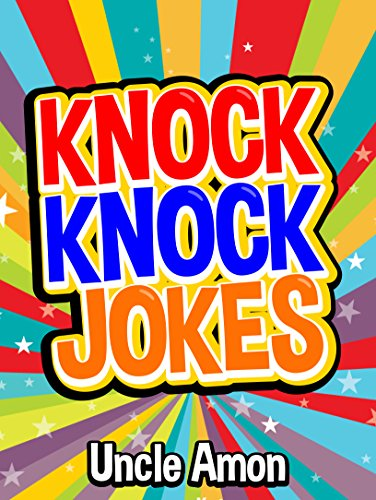 Knock Knock Jokes: 100+ Funny Jokes for Kids (Best Knock Knock Jokes Book 1) (English Edition)