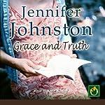 Grace and Truth | Jennifer Johnston