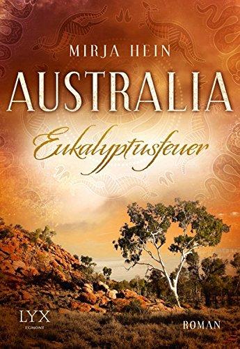 Australia - Eukalyptusfeuer (Australien, Band 2)