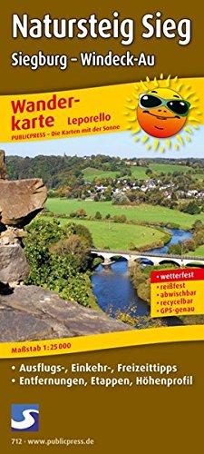 Natursteig Sieg, Siegburg - Windeck-Au: Leporello Wanderkarte mit Ausflugszielen, Einkehr- & Freizeittipps, wetterfest, reißfest, abwischbar, GPS-genau. 1:25000 (Leporello Wanderkarte / LEP-WK)