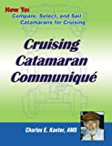 img - for Cruising Catamaran Communique book / textbook / text book
