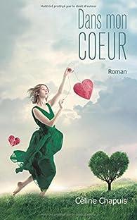 Dans mon coeur par Celine Chapuis