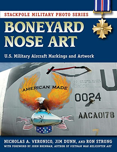 - Boneyard Nose Art: U.S. Military Aircraft Markings and Artwork (Stackpole Military Photo Series)