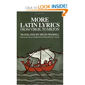 More Latin Lyrics: From Virgil to Milton Felicitas Corrigan and Helen Jane Waddell
