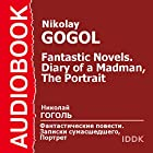 Diary of a Madman and The Portrait [Russian Edition] Audiobook by Nikolai Gogol Narrated by Piotr Korshunkov