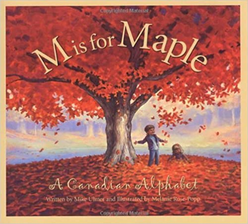 Book M Is For Maple A Canadian Alphabet by Ulmer, Michael [Sleeping Bear Press,2004] (Paperback)