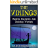 The Vikings: Raiders, Explorers And Seafaring Warriors