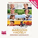 The Best Exotic Marigold Hotel Audiobook by Deborah Moggach Narrated by Nina Wadia