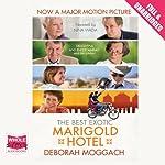 The Best Exotic Marigold Hotel | Deborah Moggach
