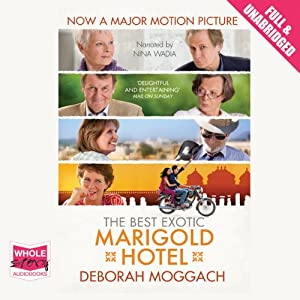 The Best Exotic Marigold Hotel Hörbuch