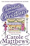 """The Chocolate Lovers' Christmas"" av Carole Matthews"
