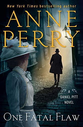 One Fatal Flaw: A Daniel Pitt Novel by [Perry, Anne]