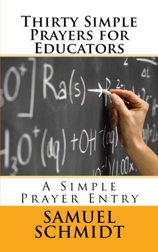 Download Thirty Simple Prayers for Educators (Simple Prayer Series) ebook