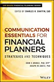 img - for Communication Essentials for Financial Planners: Strategies and Techniques book / textbook / text book