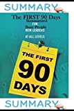 img - for SUMMARY: First 90 Days Summarized for Busy People......! book / textbook / text book