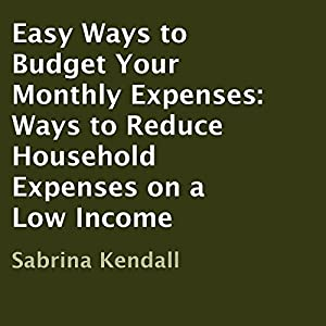Easy Ways to Budget Your Monthly Expenses Audiobook