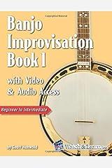 Banjo Improvisation Book 1 with Video & Audio Access Paperback