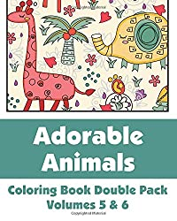 Adorable Animals Colouring Book Double Pack (Volumes 5 & 6) (Art-Filled Fun Colouring Books)