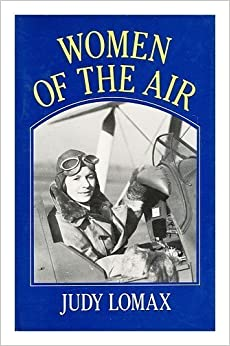 Women of the Air by Judy Lomax (1986-07-17)