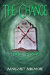 The Change: The Four Series - Book II