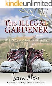 The Illegal Gardener (Greek Village Book 1)