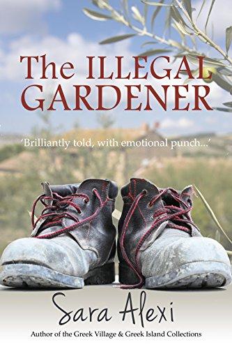 The Illegal Gardener (The Greek Village Series Book 1) (Tuscan Series Island)