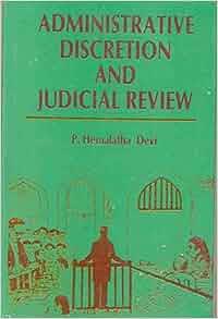 Judicial Control of Administrative Action